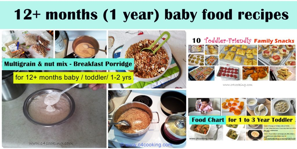 12months baby food recipes, 1 year baby recipes, breakfast for 12months baby, lunch recipes for 1year baby, dinner recipes fpr 1year baby, 12months baby lunch recipes, 12 months baby snack recipes, 1year baby snacks recipes, toddler food recipes, 1 year toddler recipes, c4cooking babyfood