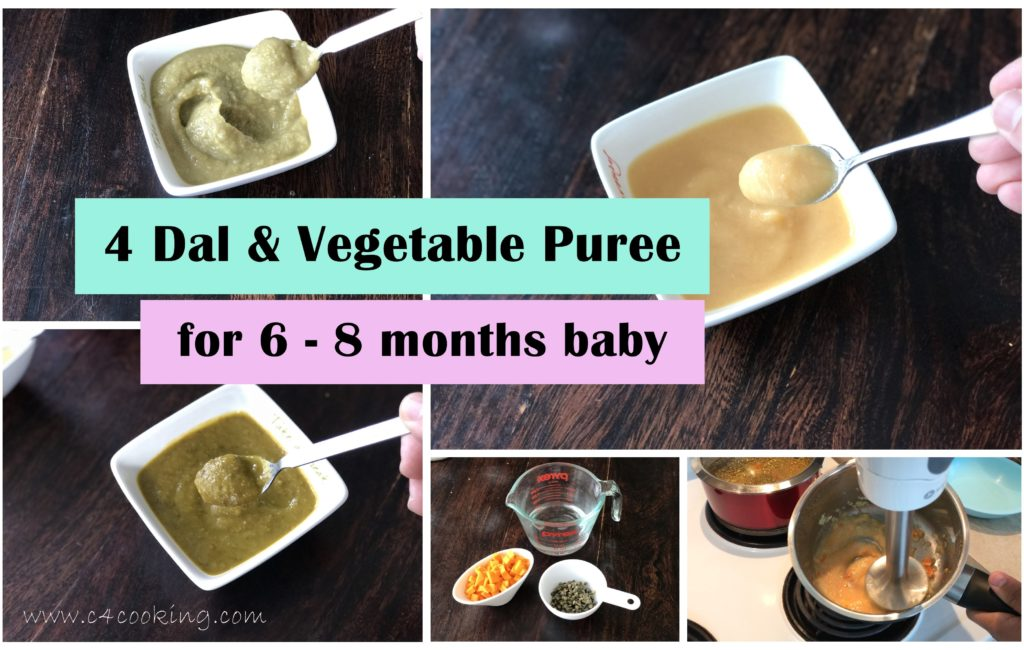 4 dal vegetable puree for 6 - 8 months baby food, c4cooking baby food