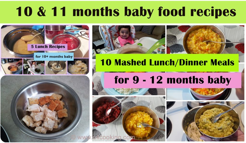 10 months baby food recipes, 11months baby food reicpes, stage4 babyfood recipes, homemade baby cereal for 10months baby, 11months baby fingerfood recipes, lunch dinner recipes for 10 months baby, 11months baby lunch dinner recipes