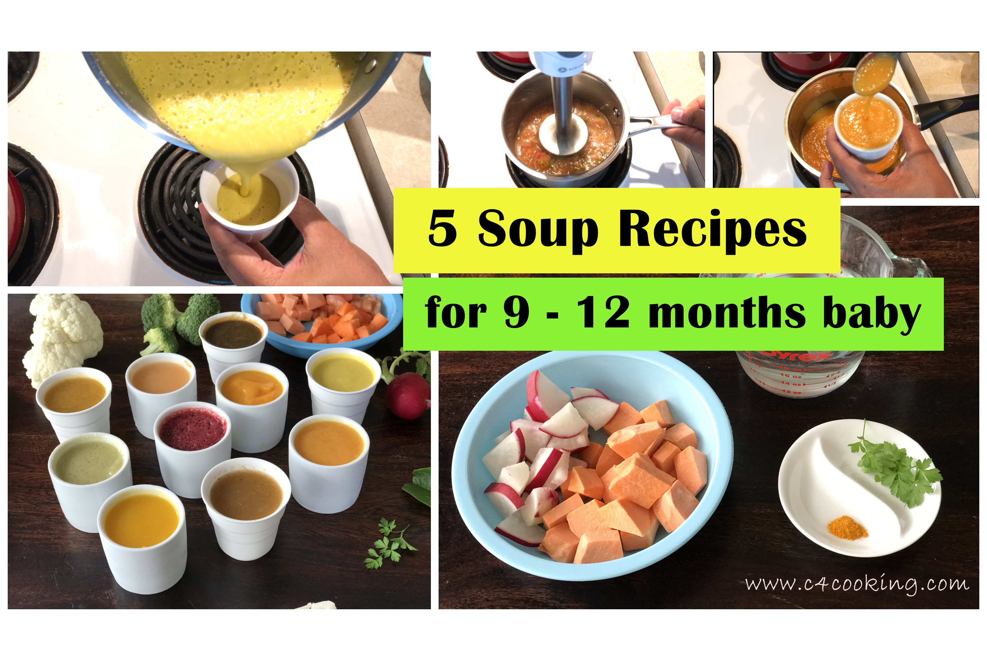 soup recipes for baby, 5 soups for 9-12 months baby, 11months baby food, 10months baby food, 9months baby food, c4cooking babyfood recipes