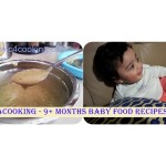9+ months baby food recipe