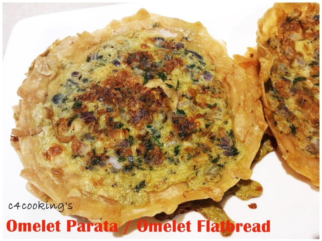 Omelet Parata / Omelette chappati recipe