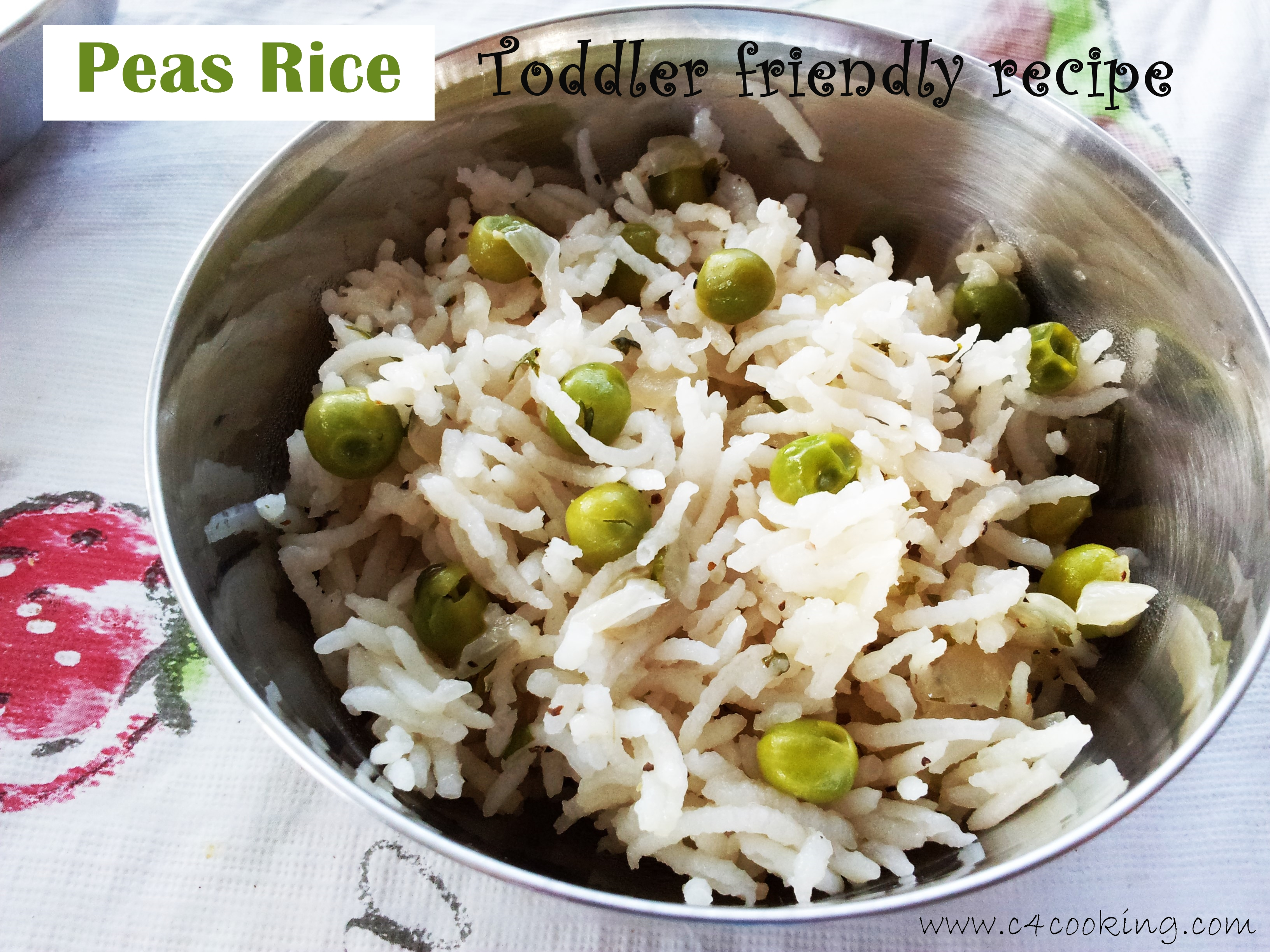 Peas rice recipe - Toddler recipe