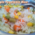 vegetable rice toddler and family meal