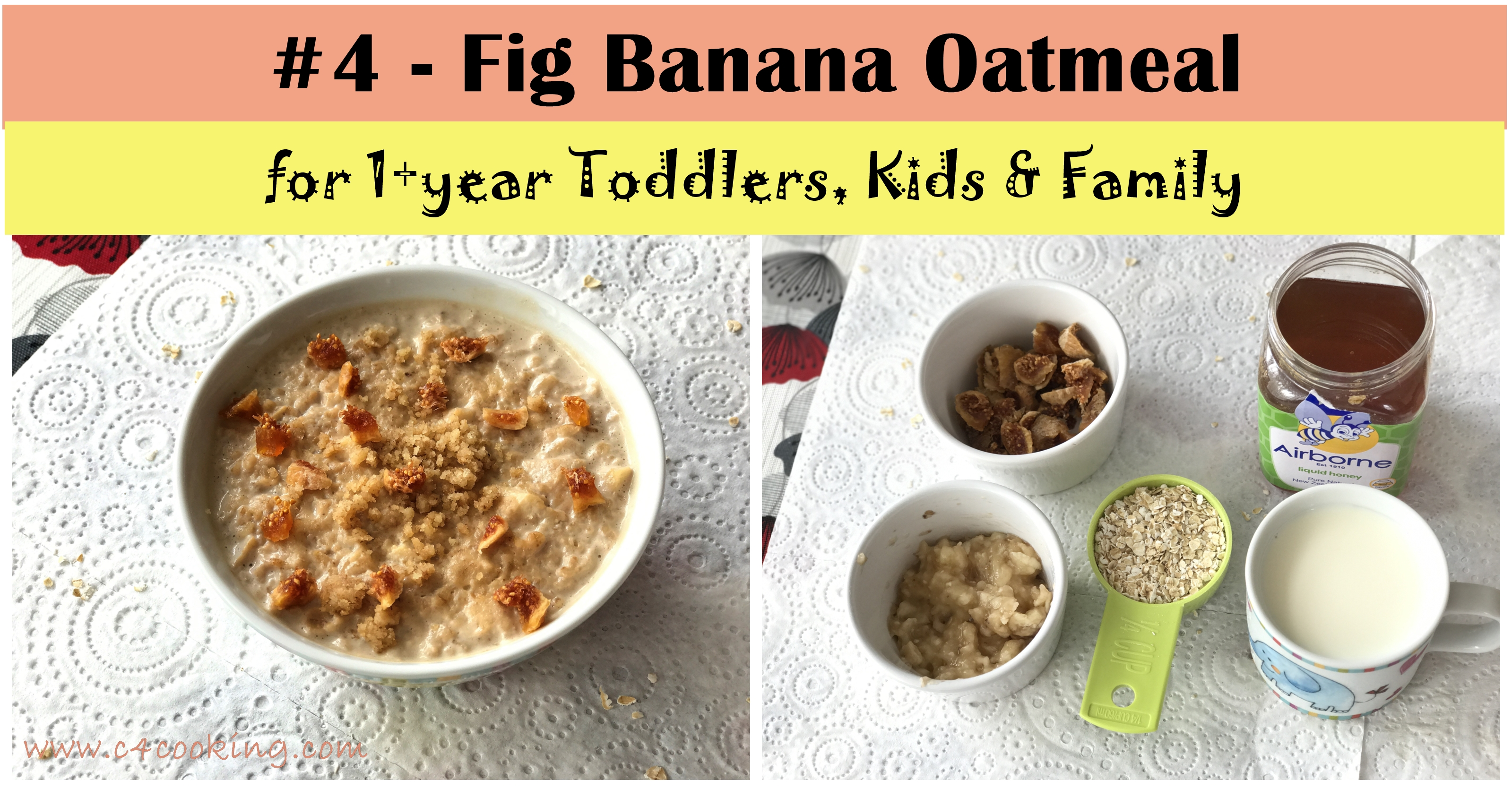 fig banana oatmeal recipe, overnight oatmeal recipes, 1year baby oatmeal recipes, kids oatmeal