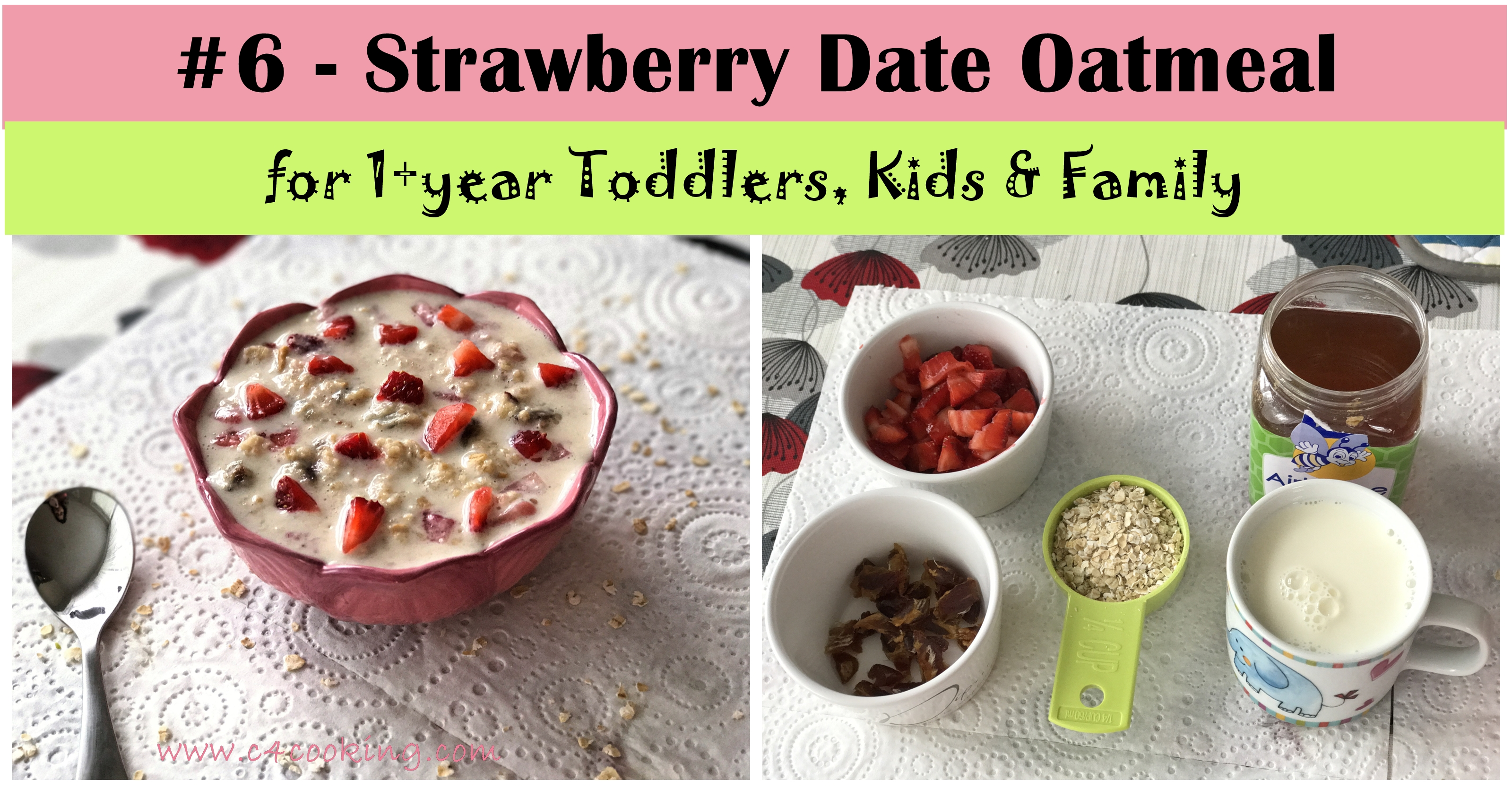 Strawberry Date Oatmeal, date oatmeal ,strawberry oatmeal recipe, 6 oatmeal toddler kids c4cooking recipe