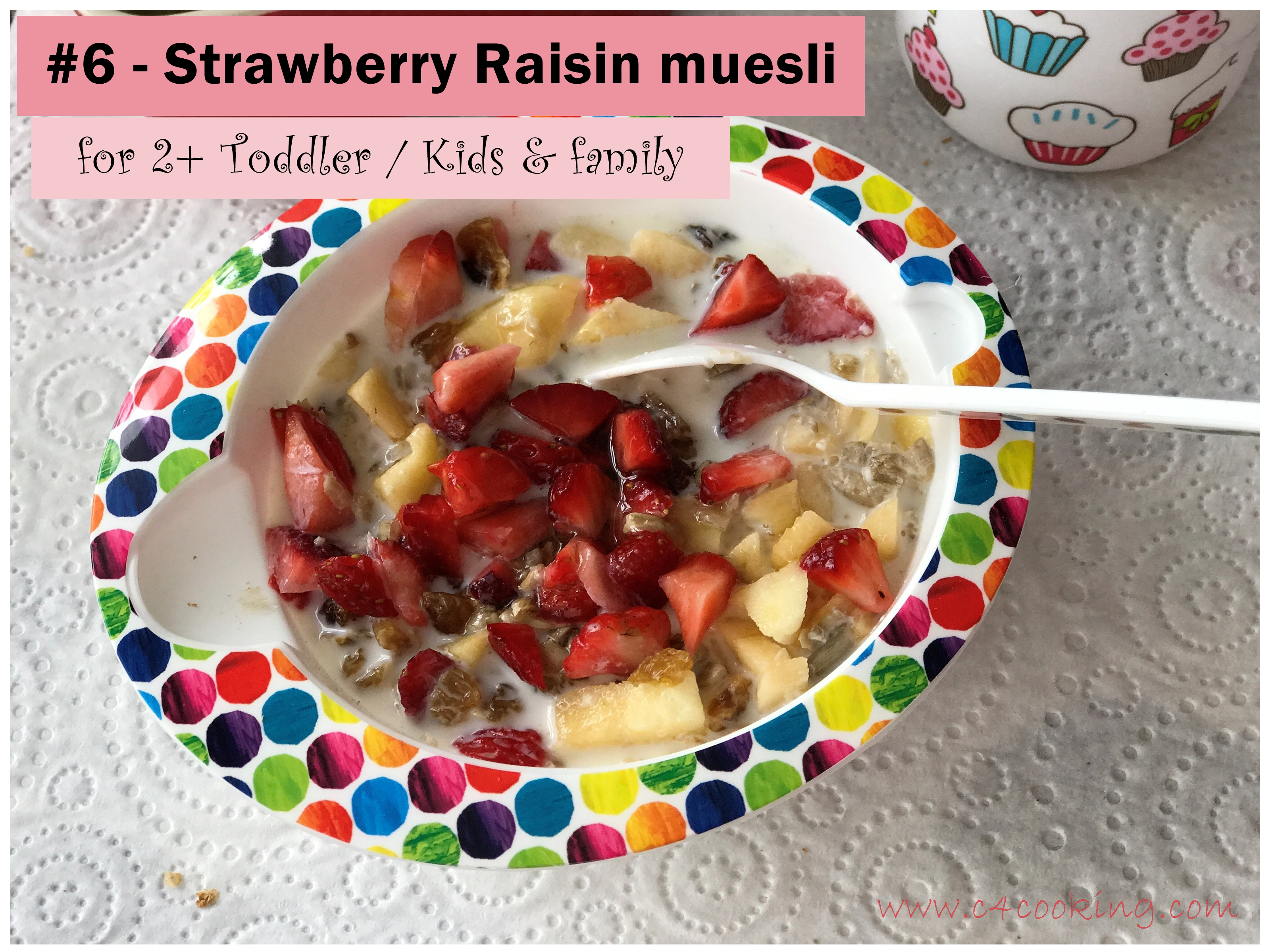 Strawberry raisin muesli recipe, c4cooking.com