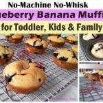 blueberry banana muffins, no-machine no-whisk blueberry banana muffins recipe