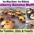 no-machine no-whisk blueberry banana muffin, c4cooking blueberry banana muffin recipe