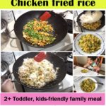 chicken fried rice, toddler recipe, kids recipe, family meal