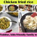 chicken fried rice recipe, chicken pulav recipe, chicken pilaf, kids meal