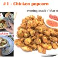 chicken popcorn recipe, indian chicken popcorn recipe, c4cooking chicken popcorn, snacks,iftar snacks, ramadan recipe