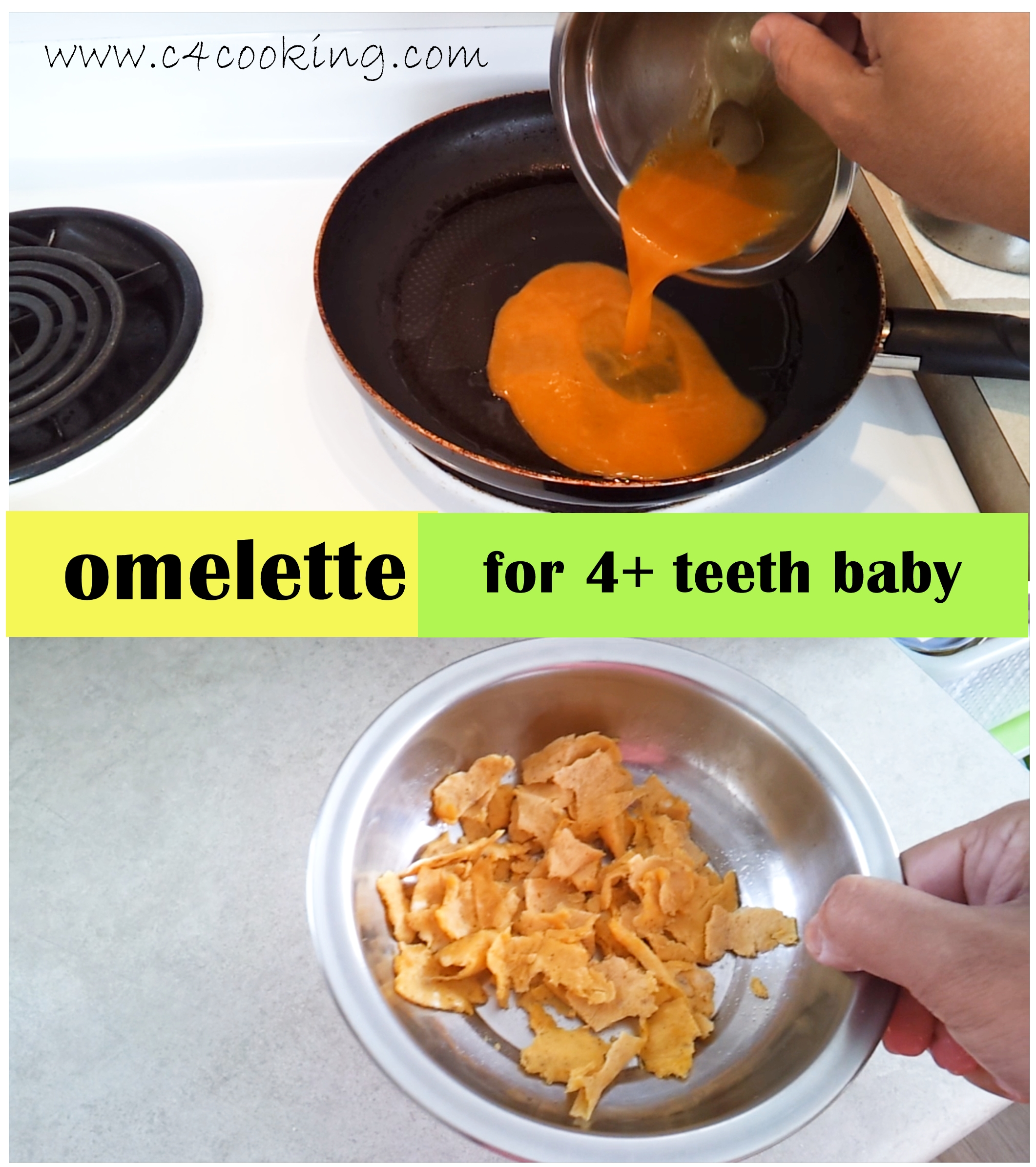 omelette recipe for baby, 4+ teeth baby recipe, how to eggs to babies, c4cooking egg recipes for baby