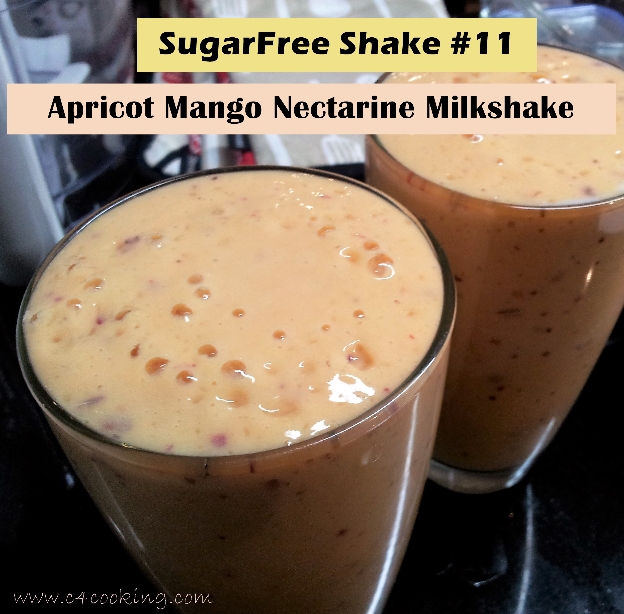shake #11 mango aprciot nectarine shake, sugarfree shake mango milkshake, c4cooking 365 days of guiltfree shakes