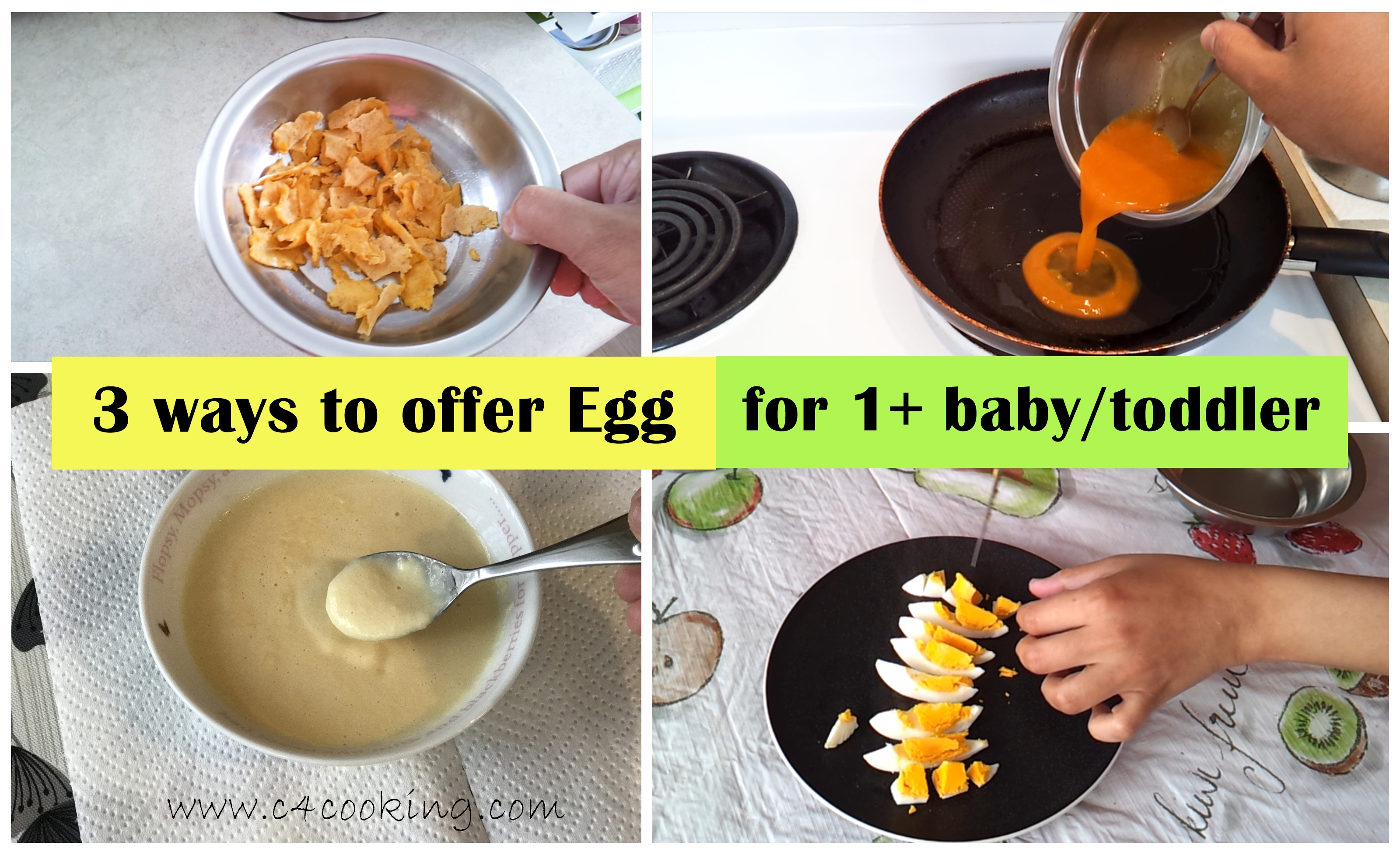 how to offer egg for babies, 3 ways to offer egg for 1+ baby toddler, egg recipes for toddler