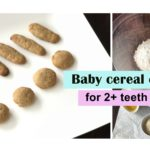 baby cereal cookie, fingerfood for teething baby, toddler fignerfood recipe, teething snack for baby, c4cooking baby cereal cookie fingerfood, 2+teeth baby finger snack cookie fingerfood,