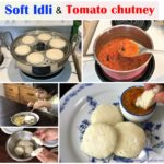 idli recipe, idli batter recipe, soft idli recipe, tomato chutney recipe, how to give idli to baby, spongy idli recipe