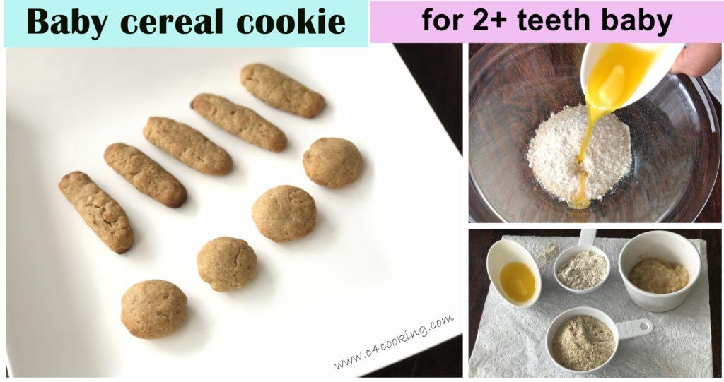 baby cereal fingerfood snack for 2+ teeth baby, teething snacks for toddler, teething cookie recipe, baby cereal teething cookie recipe, c4cooking.com babycereal cookie,