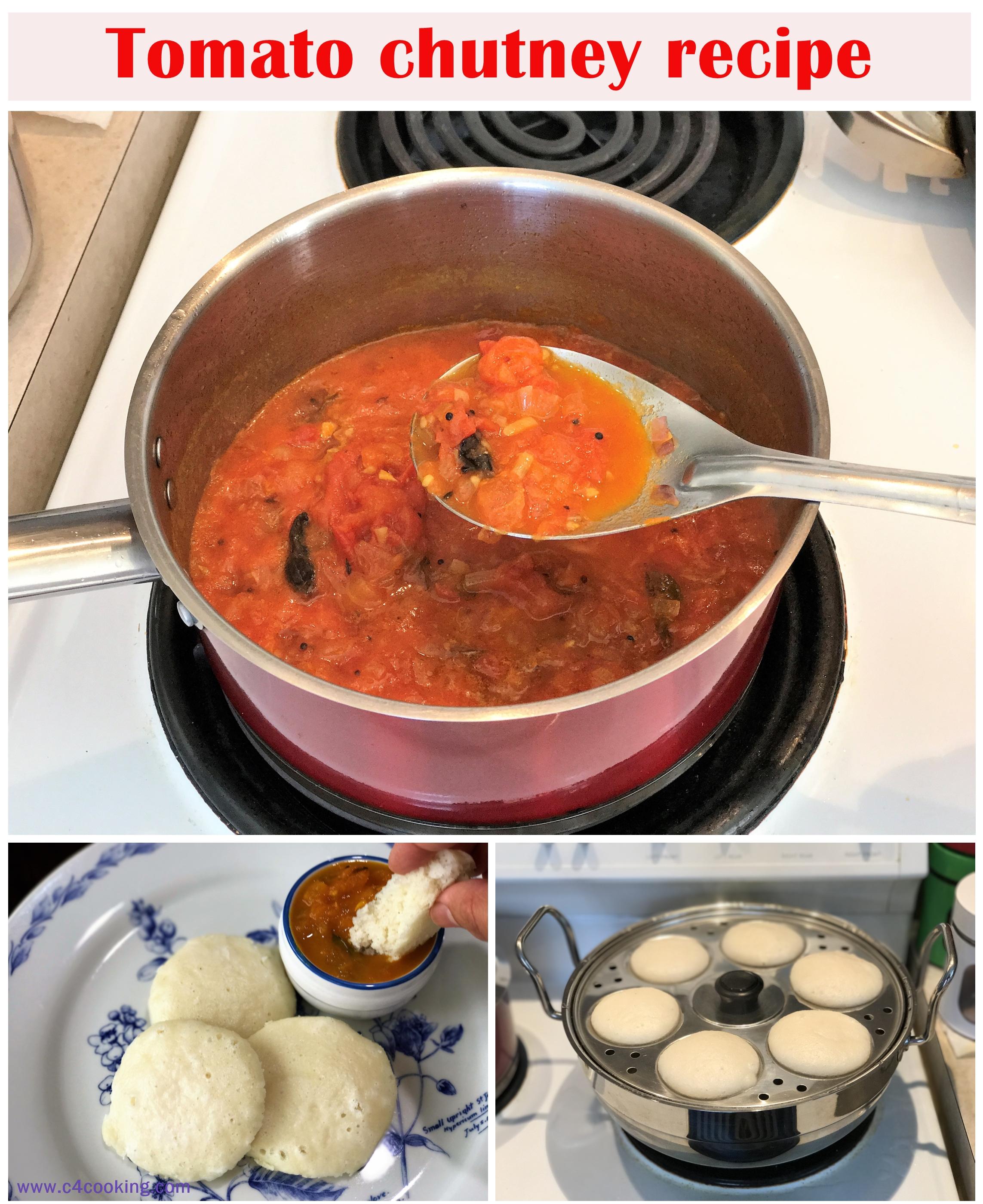 tomato chutney recipe, tomato chutney for kids babies toddler, idli and tomato chutney recipe, c4cooking tomato chutney recipe