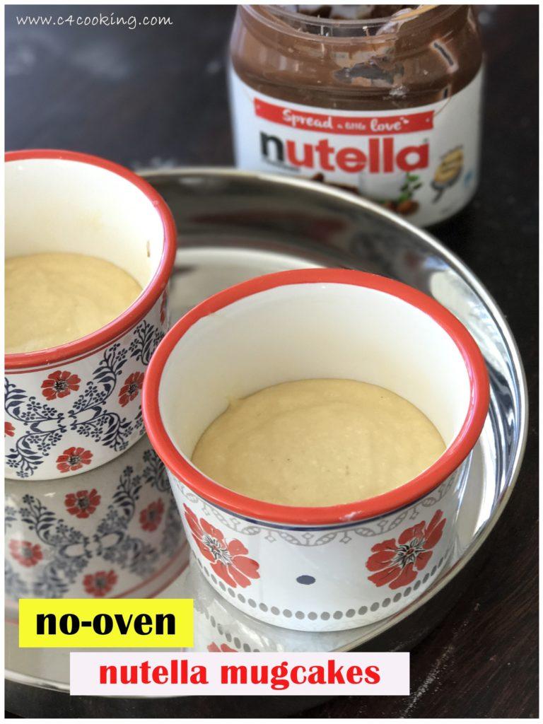 nutella mugcakes without oven, nooven nutella mugcakes c4cooking, mugcake recipe without oven, pressure cooker nutella mugcake