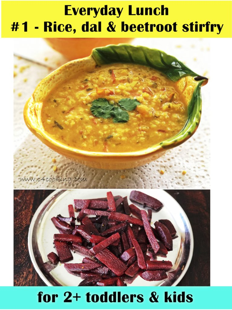 rice, dal recipe, beetroot stirfry recipe, dal recipe, for 2+ Toddlers and kids lunch recipe, indian lunch recipe,