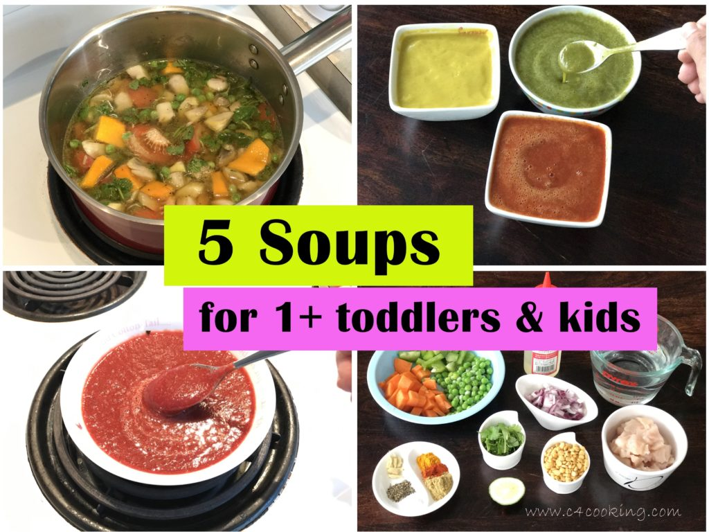 5 soups for 1 year baby toddler, kids soup recipes, c4cooking soup recipes, toddler soup recipes, kids soup recipes