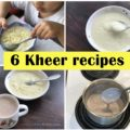 6 kheer recipes for 1 year baby, toddler, indian toddler kheer recipes, indian kheer recipes