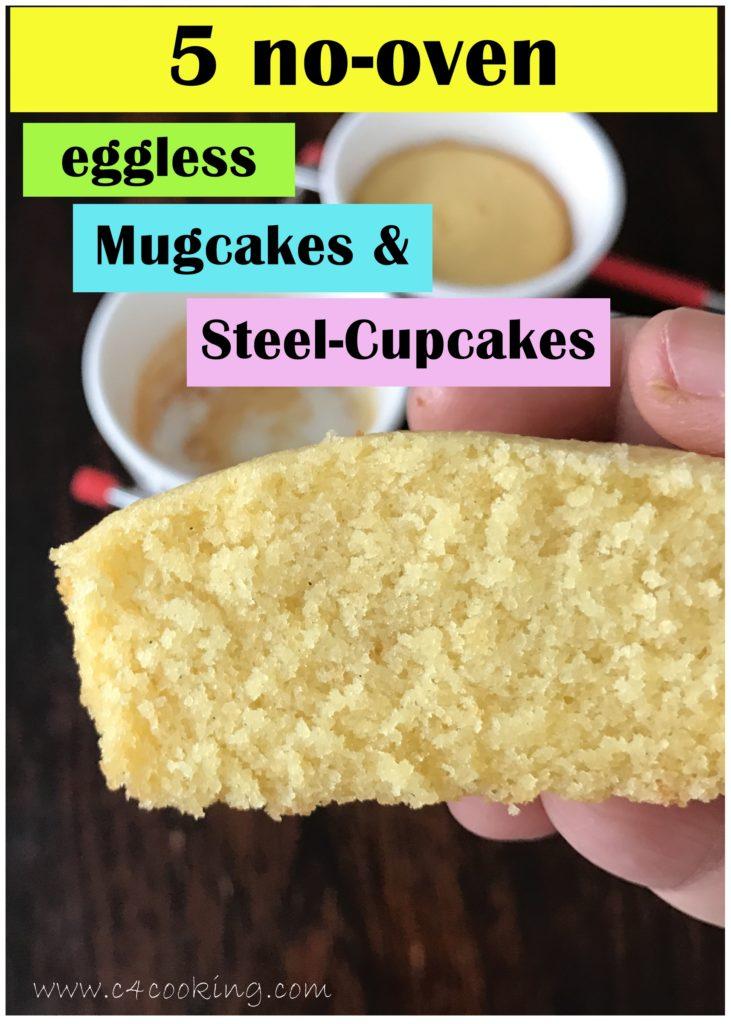 5 eggless nooven mugcakes steelcupcakes recipe, c4cooking steelcupcakes recipe, eggless mugcake recipe, pressure cooker mugcake recipe, novoven cakes