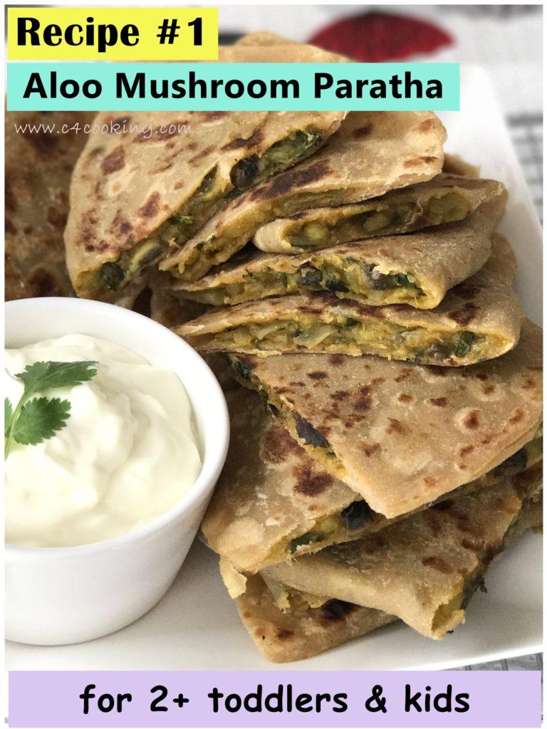 aloo mushroom paratha, indian mushroom recipes, indian paratha recipe, indian dinner recipe, kids paratha recipe, toddler recipes