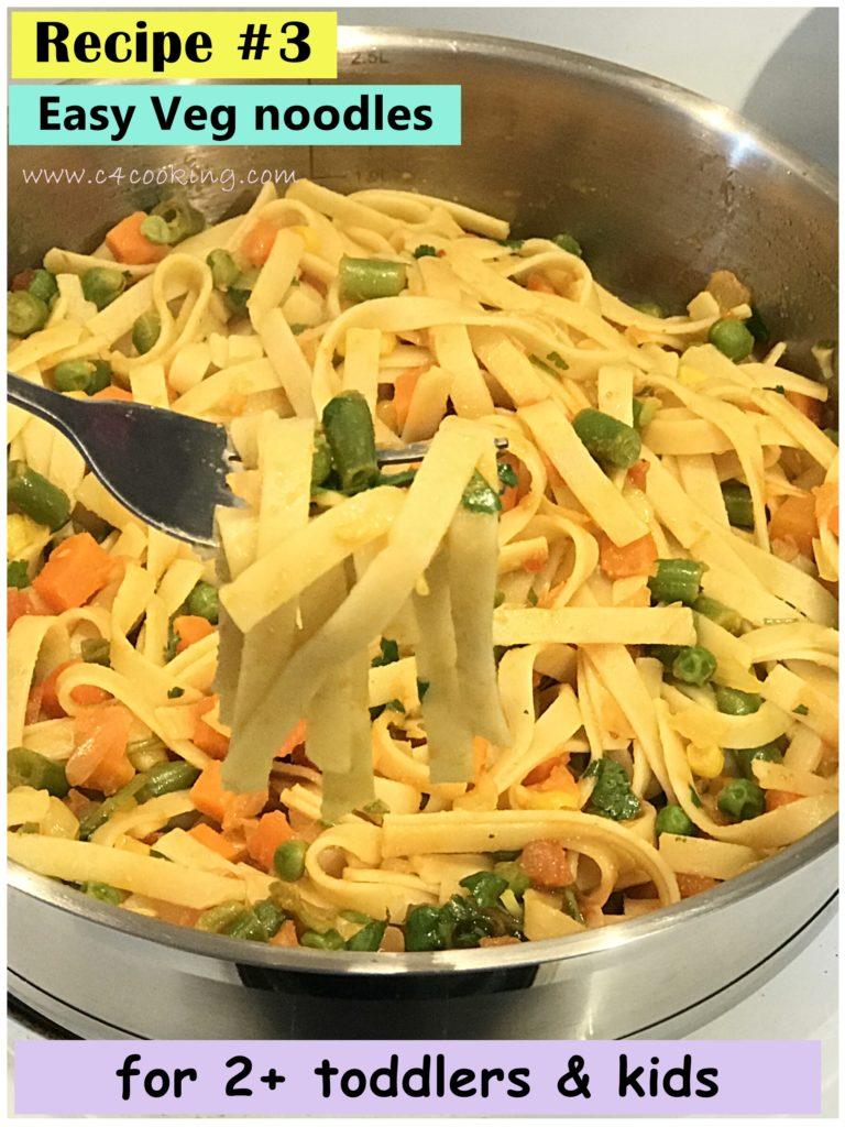 indian veg noodles, kids noodles recipes, toddler noodles recipes, indian toddler kids recipes, c4cooking noodles recipe, 10 dinner recipes