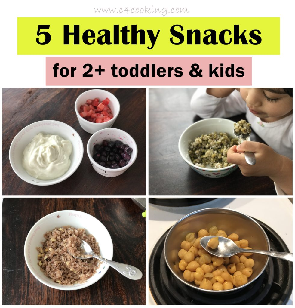 5 healthy snacks for 2+ toddlers kids, c4cooking snack ideas for kids
