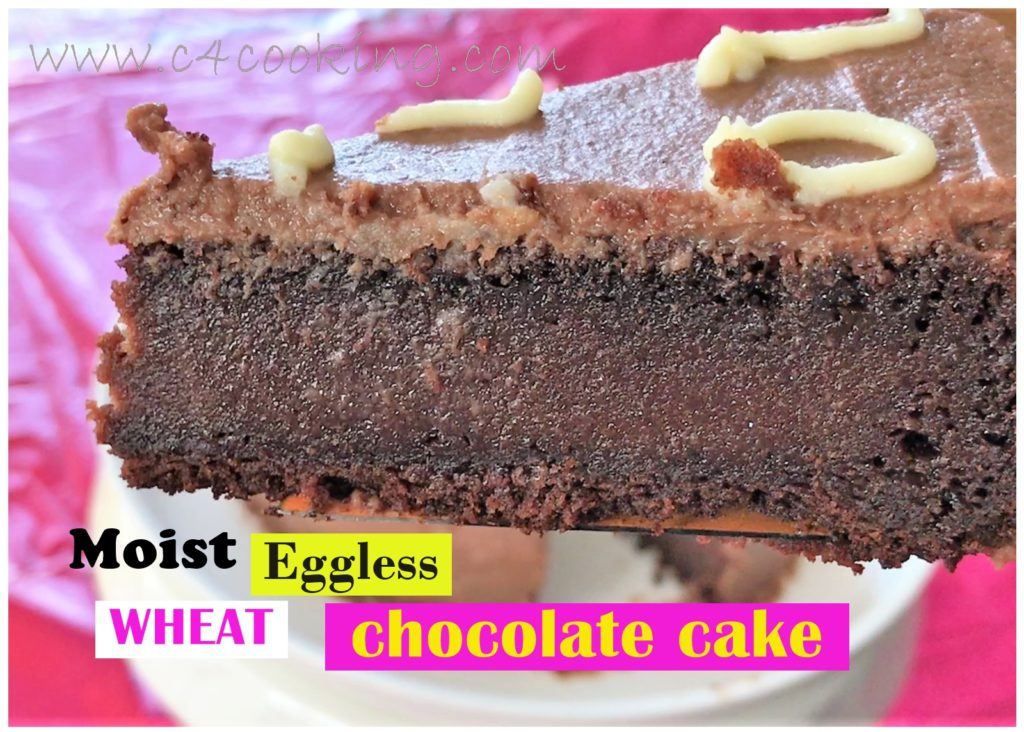 moist eggless wheat chocolate cake recipe, birthday cake recipe, chocolate cake recipe, nooven cake recipe, how to make cake without oven, pressure cooker chocolate cake recipe, eggless cake recipe
